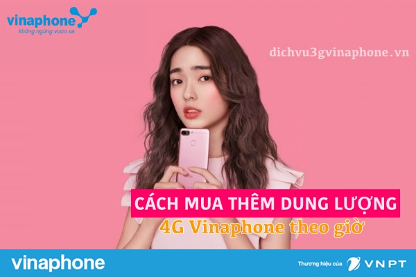 cach-mua-them-dung-luong-4g-vinaphone-theo-gio