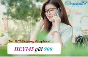 Gói cước HEY145 mạng Vinaphone